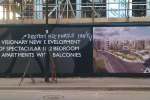 destroying parks isnt visionary - graffiti on the hoardings around Myatts Field North estate