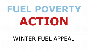 fuel poverty action winter fuel appeal text